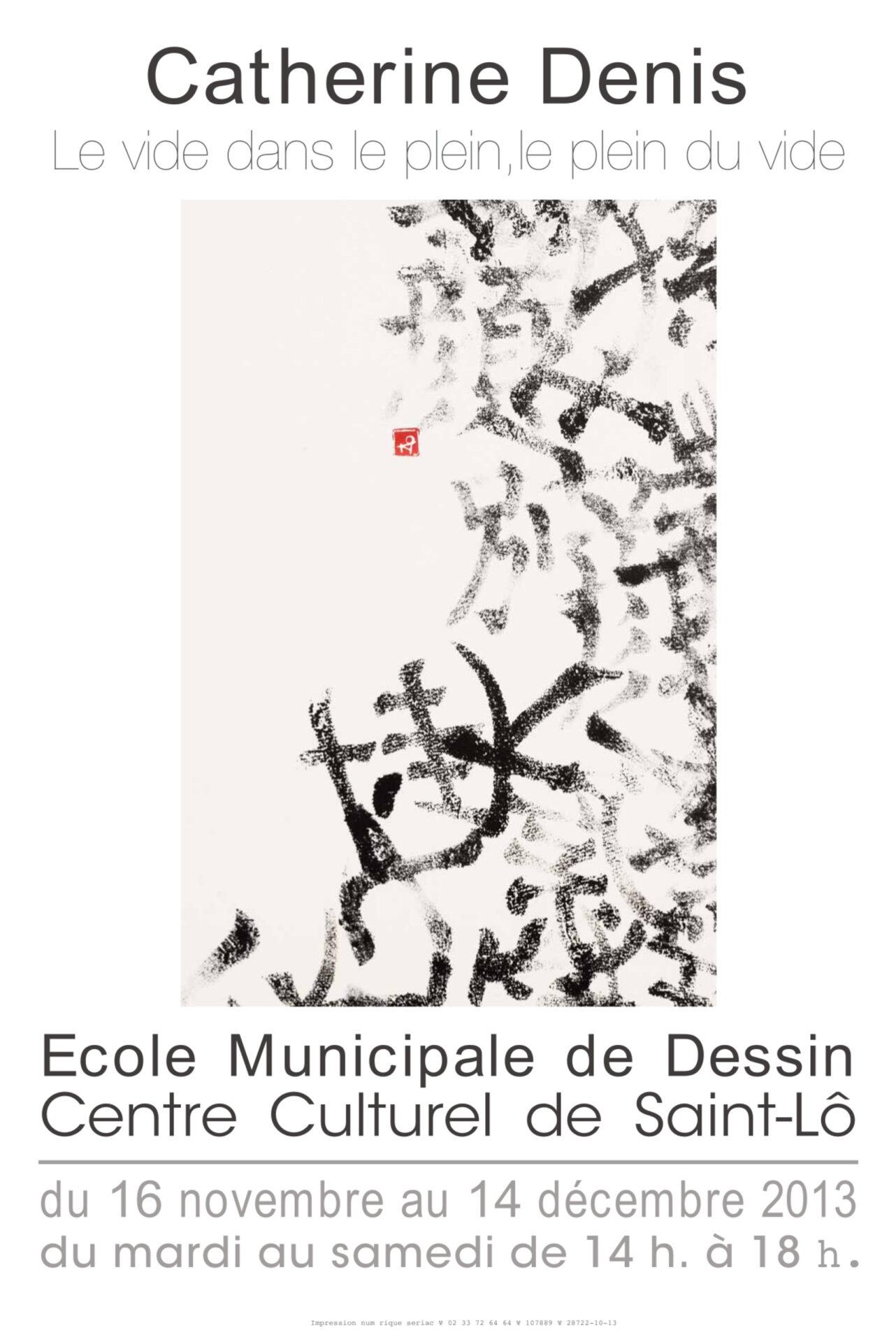 2013 - Centre Culturel de St-Lô (50)
